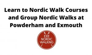 Learn to Nordic Walk Courses and Group walks at Powderham and Exmouth
